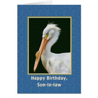 Cumpleaños, yerno, pájaro del pelícano blanco tarjeta de felicitación