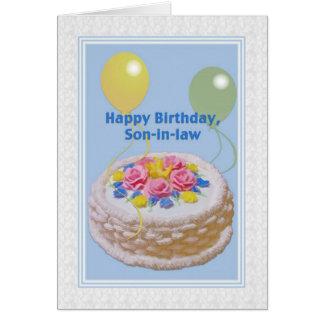 Cumpleaños, yerno, torta y globos tarjeta de felicitación