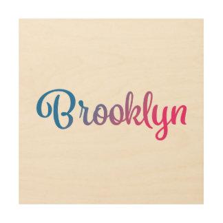 Cursive elegante de Brooklyn Impresión En Madera
