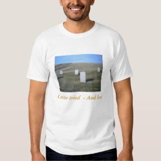 Custer intentó - y perdido,… camisas