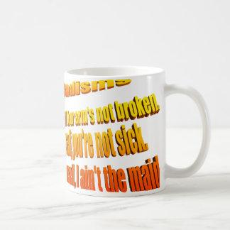 Dadisms, lo fija usted mismo taza de café
