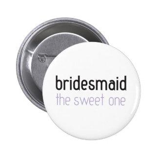 Dama de honor: El un botón dulce