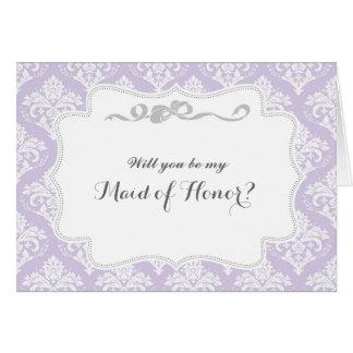 Damasco púrpura usted será mi criada de la tarjeta