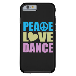 Danza del amor de la paz funda de iPhone 6 tough