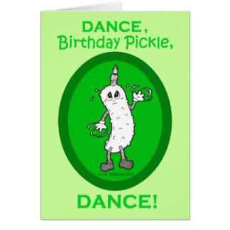 ¡Danza, salmuera del cumpleaños, danza! Tarjeta