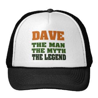 ¡Dave - el hombre, el mito, la leyenda! Gorra