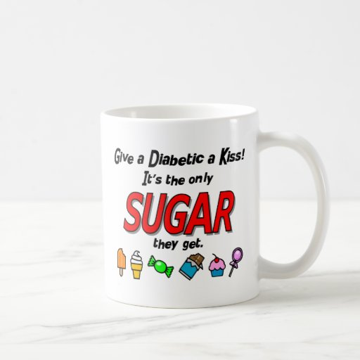 Dé a diabético un beso tazas
