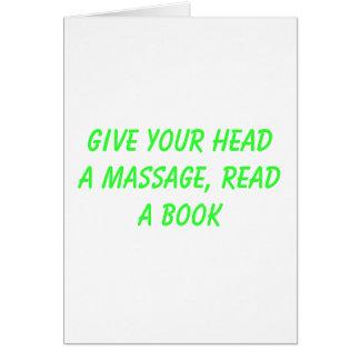 Dé a su cabeza un masaje, LEA un libro Tarjeta De Felicitación