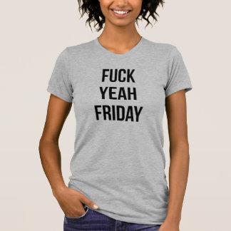 De Fu*k camiseta Tumblr sí viernes