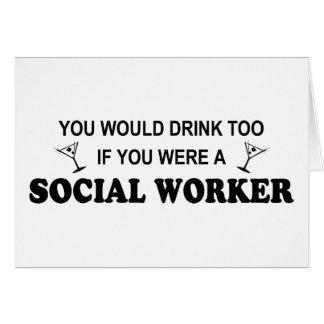 De la bebida asistente social también - tarjeta de felicitación