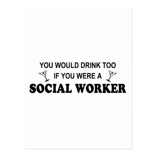 De la bebida asistente social también - postales