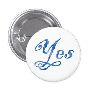 De la independencia insignia escocesa sí chapa redonda de 2,5 cm