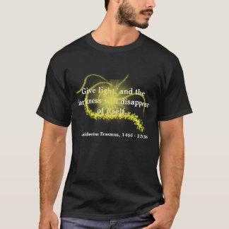 Dé la luz camiseta