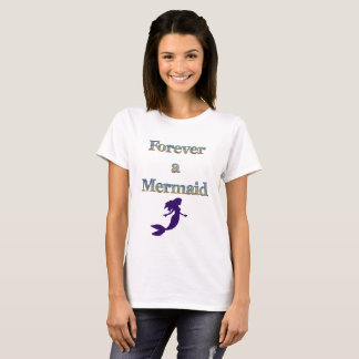 De la sirena camiseta para siempre