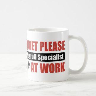 De la tranquilidad especialista de la nómina de taza de café