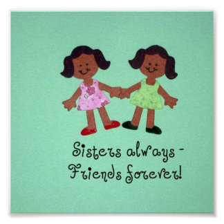 ¡De las hermanas amigos siempre - para siempre! Posters