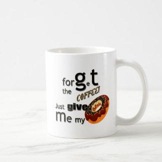 dé mi mi buñuelo taza de café