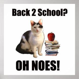 ¿De nuevo a escuela? OH NO Impresiones