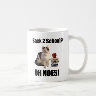 ¿De nuevo a escuela? OH NO Tazas