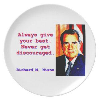 Dé siempre su mejor - Richard Nixon Plato