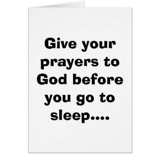 Dé sus rezos a dios antes de que usted vaya a dorm tarjeta de felicitación