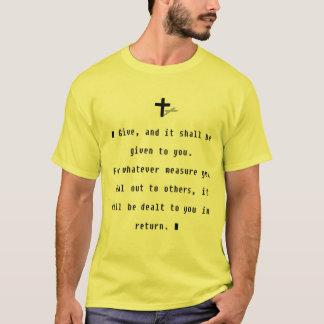 """""""Dé, y le será dado Camiseta"""