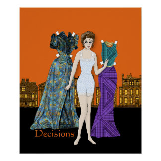 Decisiones de papel de la muñeca - que se visten póster
