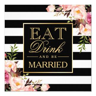 Deco floral COME la bebida y sea B&W casados Invitación 13,3 Cm X 13,3cm