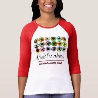 Defeat the colours! John Dalton. Camiseta