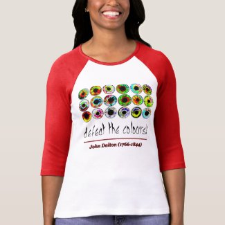 Defeat the colours! John Dalton. Camisetas