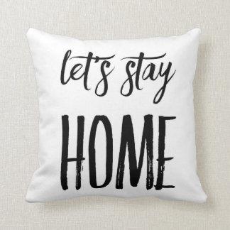 Deja la almohada de tiro casera de la estancia