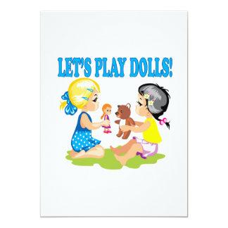 Deja las muñecas del juego invitación 12,7 x 17,8 cm