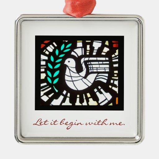 Dejáis le comience conmigo.  Ornamento de la paz Ornamente De Reyes