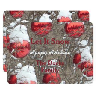Dejáis le nevar ornamentos rojos brillantes invitación 12,7 x 17,8 cm