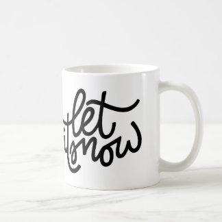 Dejáis le nevar taza de la tipografía