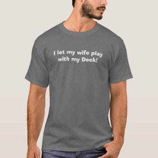 Dejé a mi esposa jugar con mi cubierta camiseta