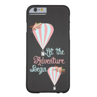 Deje la aventura comenzar funda barely there iPhone 6