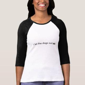 Dejé la camiseta de los perros hacia fuera
