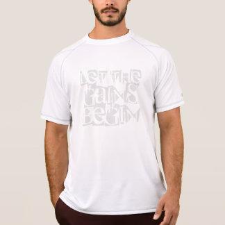 Deje los aumentos comenzar la camiseta seca de la