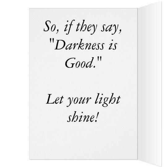 Deje su brillo ligero, tarjeta de felicitación,