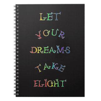 ¡Deje sus sueños tomar vuelo! Letras del arco iris Cuaderno