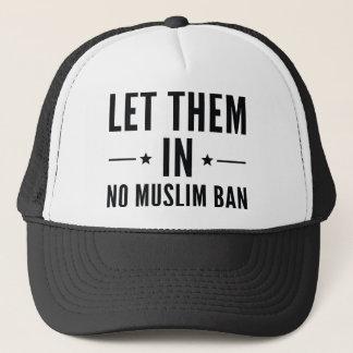 Déjelos adentro gorra de camionero