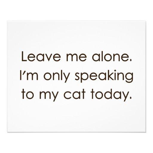 Déjeme me solo están hablando solamente a mi gato  tarjetas informativas