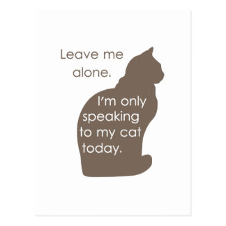 Déjeme me solo están hablando solamente a mi gato postal