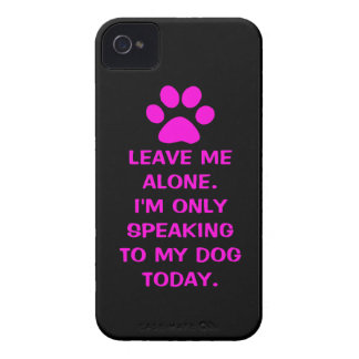 Déjeme me solo están hablando solamente a mi perro Case-Mate iPhone 4 fundas