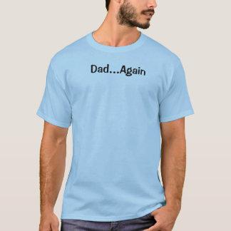 Del papá camiseta divertida otra vez