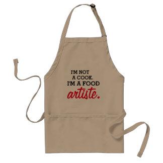 Delantal No soy cocinero. Soy Artiste. de la comida