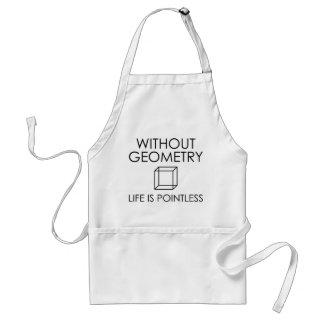 Delantal Sin geometría la vida es insustancial