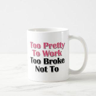 Demasiado bonito trabajar se rompió no a tazas