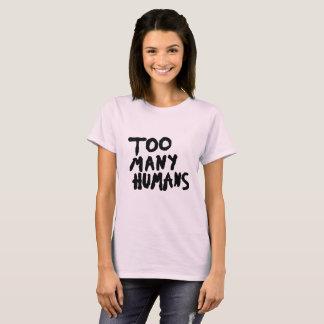 Demasiado tumblr del grunge de los seres humanos camiseta